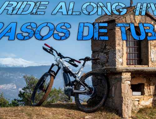 Ride Along #10 – Rasos de Tubau